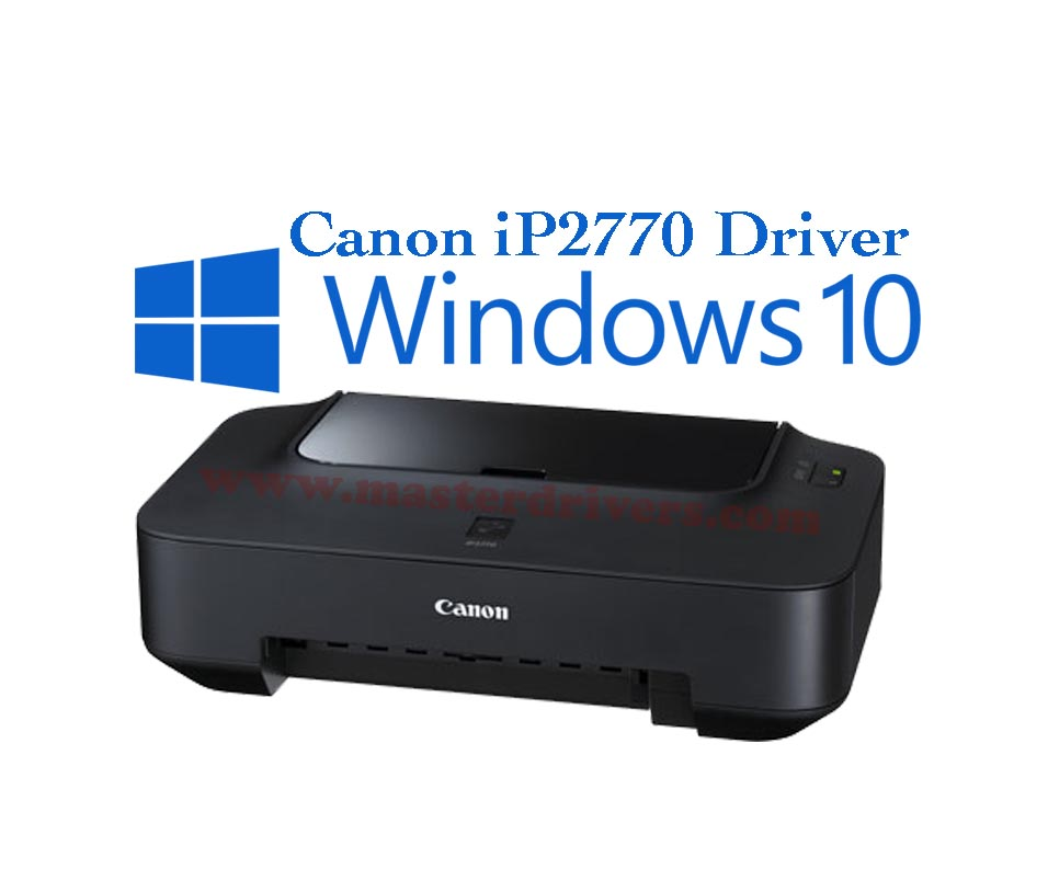 driver canon ip2770 windows xp 32 bit